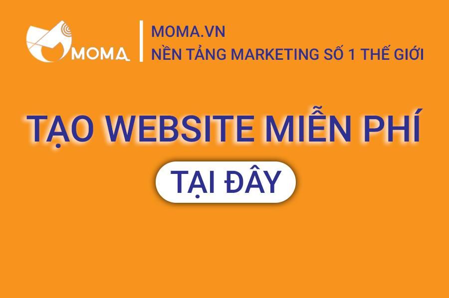 Moma.vn Nền tảng tạo website marketing miễn phí trong 2 phút| Tiết kiệm 90% ngân sách quảng cáo| Tự động seo top google